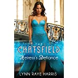 Heiress's Defiance (The Chatsfield Book 8)