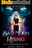 Black Magic: A Seven Sons Novel (Bad Moon Rising Book 3) (En…
