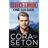 Issued to the Bride One Soldier (The Brides of Chance Creek Book 5)