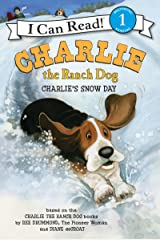Charlie the Ranch Dog: Charlie's Snow Day (I Can Read Level 1) Kindle Edition