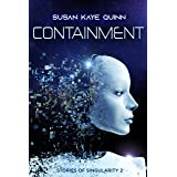 Containment (Stories of Singularity #2)