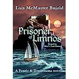 The Prisoner of Limnos (Penric & Desdemona Book 6)