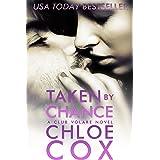 Taken By Chance (Standalone Romance) (Club Volare Book 5)