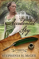 An Accidental Spy (The Accidental Spy Series Book 1) Kindle Edition