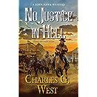 No Justice in Hell (A John Hawk Western Book 2)
