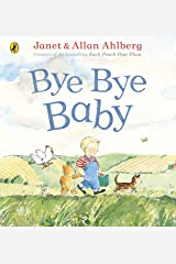 Bye Bye Baby: A Sad Story with a Happy Ending Kindle Edition