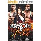 Arson & Ache: A MFM Firefighter Romance (Surrender to Them Book 8)