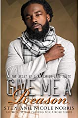 Give Me A Reason (In The Heart of A Valentine Book 3) Kindle Edition