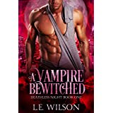 A Vampire Bewitched (Deathless Night Series Book 1)