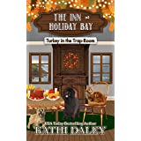 The Inn at Holiday Bay: Turkey in the Trap-Room