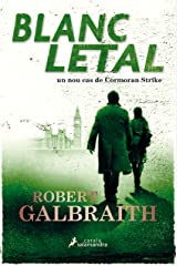 Blanc letal (Cormoran Strike 4) (Catalan Edition) Kindle Edition