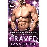 Craved: A Sci-Fi Alien Warrior Romance (Tribute Brides of the Drexian Warriors Book 8)