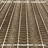 Electric Counterpoint / Different Trains, Electric