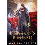 Dragon's Blood: A prequel to the Almost a Dragon series