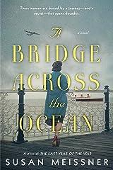 A Bridge Across the Ocean Kindle Edition