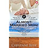 Almost-Married Moni (Girl Meets Girl Series Book 4)