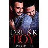 Drunk Boy (Call Me Daddy Book 2)