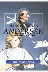 The Wild Swans (H.C. Andersen Illustrated Fairy Tales Book 1) Kindle Edition