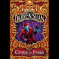 Cirque Du Freak (The Saga of Darren Shan, Book 1) (English E…