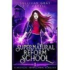 Supernatural Reform School (Blakemore Paranormal Academy Book 1)