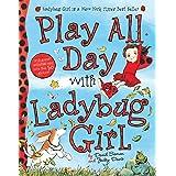 Play All Day with Ladybug Girl