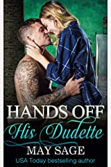 Hands off his Dudette (Some Girls Do It Book 6) Kindle Edition