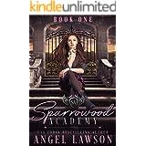 Sparrowood Academy (Book 1): High School Bully Romance