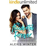 My Accidental Forever (Love You Forever Book 5)