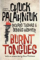 Burnt Tongues: An Anthology of Transgressive Short Stories Kindle Edition
