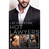 Hot Lawyers: The Lee Christine Collection/In Safe Hands/In Safe Arms/In Safe Keeping (Grace & Poole)