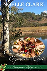 The Christmas Orphans' Club: A Thompson's Ridge Novel Kindle Edition