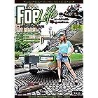 Foe Life Magazine issue # 9: Japan Car Culture (フォーライフマガジンNEXT編集部)