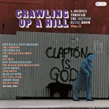 Crawling Up A Hill - A Journey Through The British Blues Boom 1966-71 (3Cd Clamshell Boxset)