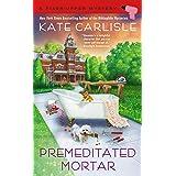 Premeditated Mortar (A Fixer-Upper Mystery Book 8)