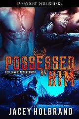 Possessed by Him (Helldorado Mongrels MC Book 1) Kindle Edition