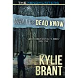 What the Dead Know (The Mindhunters Book 8)