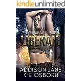 Liberate (The Vindicated Series Book 2)