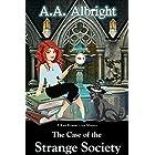 The Case of the Strange Society (A Katy Kramer Cozy Mystery No. 4) (Katy Kramer Cozy Mysteries)