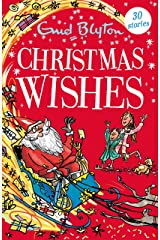 Christmas Wishes: Contains 30 classic tales (Bumper Short Story Collections Book 39) Kindle Edition