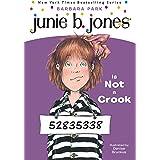Junie B. Jones #9: Junie B. Jones Is Not a Crook