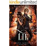 Lie (Foolish Kingdoms Book 3) (English Edition)