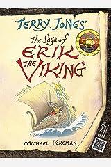 The Saga of Erik the Viking Kindle Edition