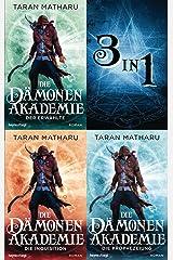 Die Dämonenakademie (3in1-Bundle): Die Saga in einem Band (German Edition) Kindle Edition