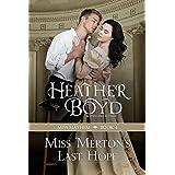 Miss Merton's Last Hope (Miss Mayhem Book 4)