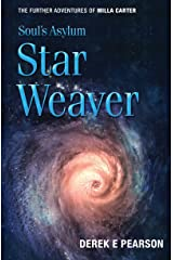 Soul's Asylum - Star Weaver: The Further Adventures of Milla Carter Kindle Edition