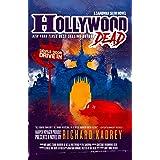 Hollywood Dead: A Sandman Slim thriller from the New York Times bestselling master of supernatural noir (Sandman Slim, Book 1