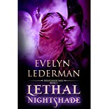 Lethal Nightshade (Nightshade Saga Book 3)