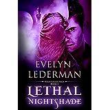 Lethal Nightshade (Nightshade Saga Book 3)