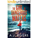 The Girl in Dangerous Waters (Emma Griffin™ FBI Mystery Book 8)