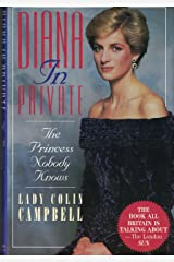 Diana in Private: The Princess Nobody Knows Hardcover